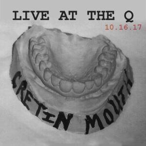 Cretin Mouth LIVE